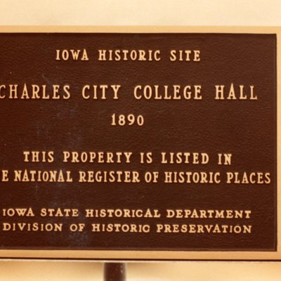 Historic Place Plaque for Charles City College Hall